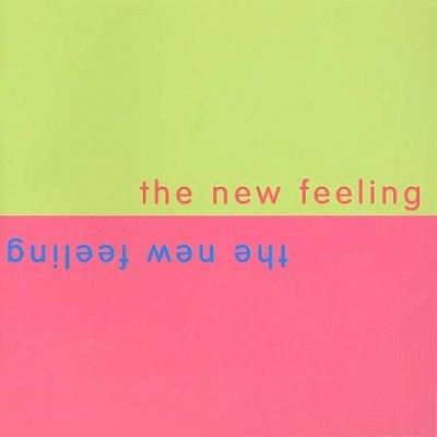 The New Feeling