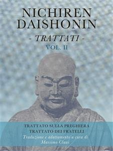 Nichiren Daishonin - Trattati Vol. 2 (eBook)