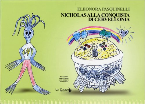 Nicholas alla Conquista di Cervellonia