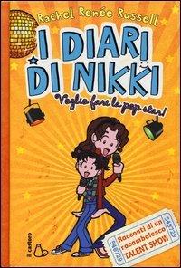I Diari di Nikki - Voglio fare la Popstar!