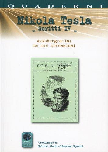Nikola Tesla - Scritti IV