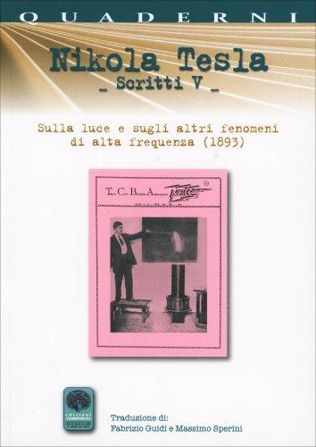 Nikola Tesla - Scritti V
