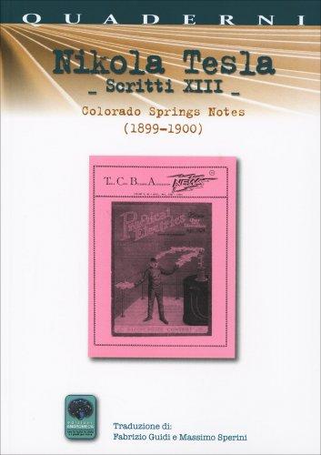 Nikola Tesla - Scritti XIII