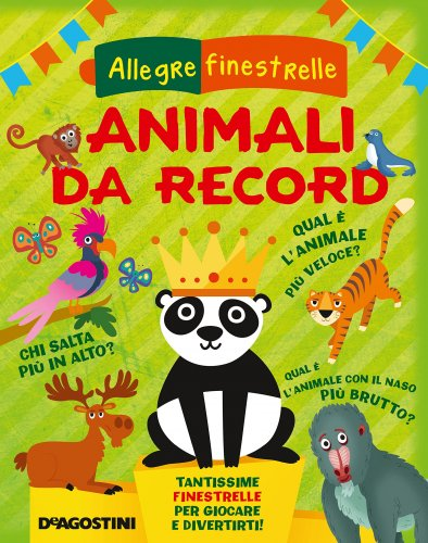Animali da Record - Allegre Finestrelle