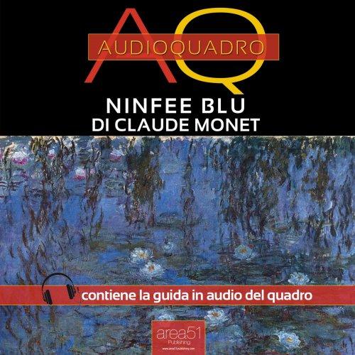 Ninfee Blu di Claude Monet (Audiolibro Mp3)