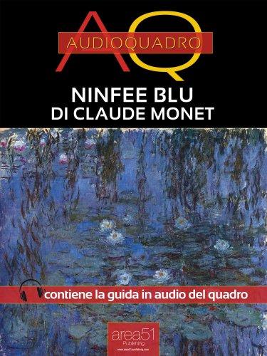 Ninfee Blu di Claude Monet (eBook)
