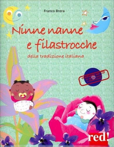 Ninne Nanne e Filastrocche della Tradizione Italiana (con CD allegato)