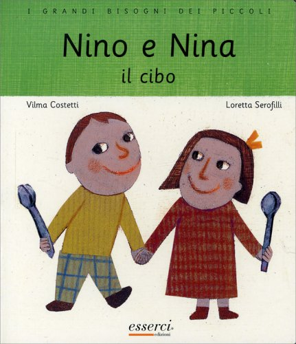 Nino e Nina - Il Cibo