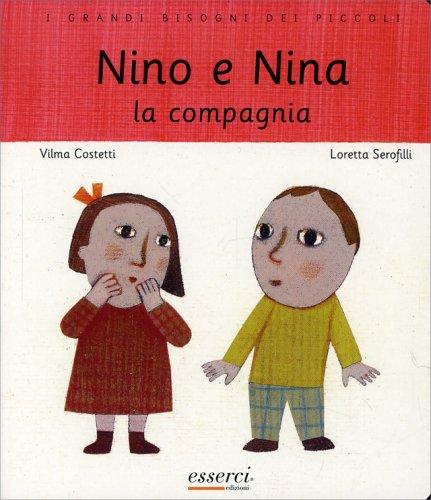 Nino e Nina - La Compagnia