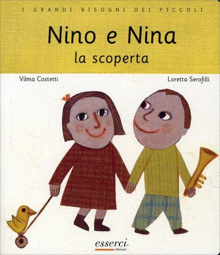 Nino e Nina - La Scoperta
