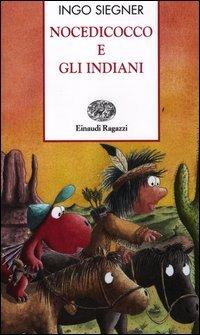 Nocedicocco e gli Indiani