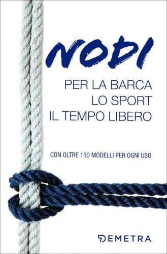 Nodi per la Barca, lo Sport e il Tempo Libero