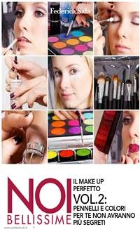 Noi bellissime - Il Make Up Perfetto - Vol. 2 (eBook)