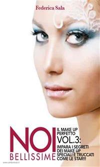 Noi bellissime - Il Make Up Perfetto - Vol. 3 (eBook)