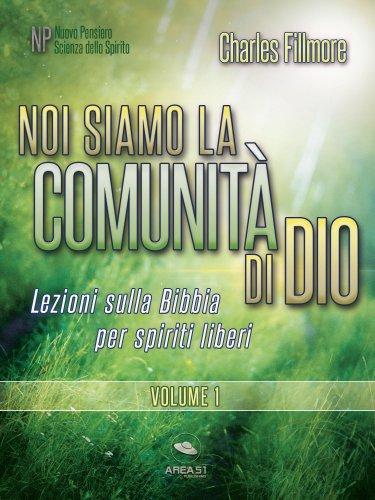 Noi siamo la comunità di Dio. Volume 1 (eBook)