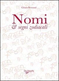 Nomi e Segni Zodiacali (eBook)