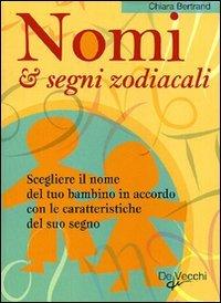 Nomi & Segni Zodiacali
