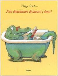 Non Dimenticarti di Lavarti i Denti!