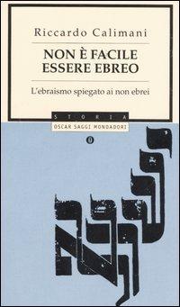 Non è Facile Essere Ebreo
