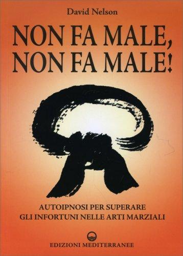 Non Fa Male, Non Fa Male!