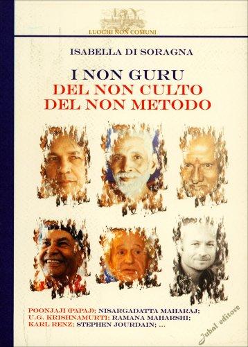 I Non Guru del Non Culto del Non Metodo
