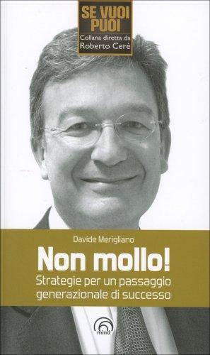 Non Mollo!