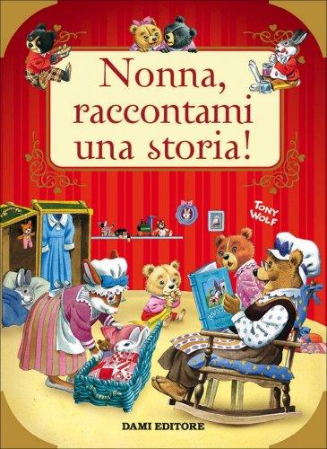 Nonna, Raccontami una Storia!