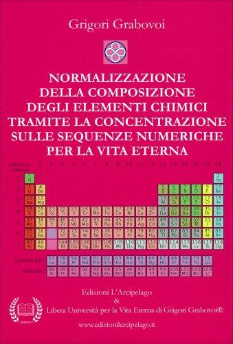 Normalizzazione della Composizione degli Elementi Chimici Tramite la Concentrazione sulle Sequenze Numeriche per la Vita Eterna