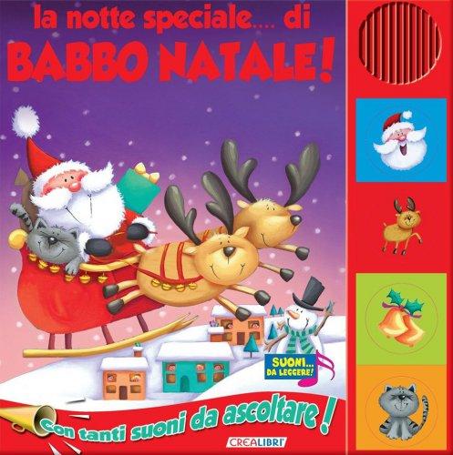 La Notte Speciale... di Babbo Natale
