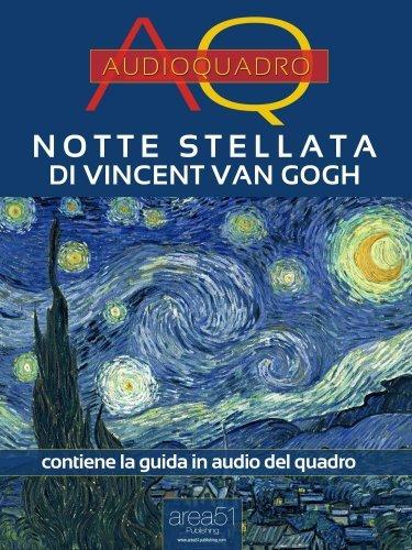Notte Stellata di Vincent Van Gogh (eBook)