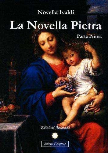 La Novella Pietra - Parte Prima