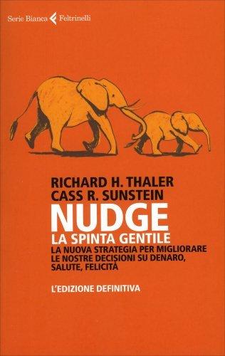 Nudge - La Spinta Gentile