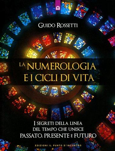 La Numerologia e i Cicli di Vita