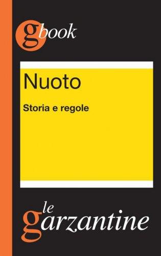 Nuoto: Storia e Regole (eBook)
