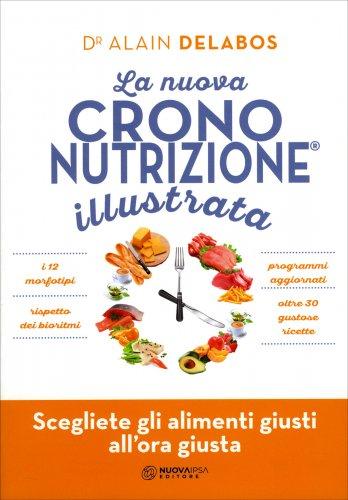 La Nuova Crononutrizione Illustrata