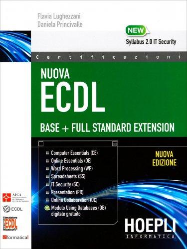 Nuova Ecdl - Base + Full Standard Extension