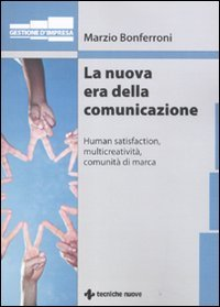 La Nuova Era della Comunicazione