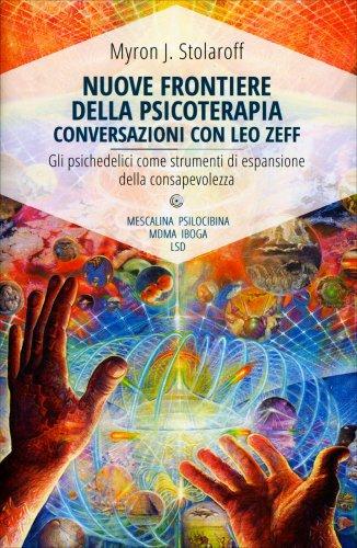 Nuove Frontiere della Psicoterapia - Conversazioni con Leo Zeff