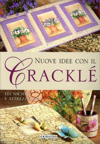 Nuove Idee con il Cracklé