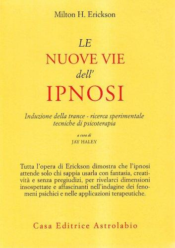 Le Nuove vie dell'Ipnosi