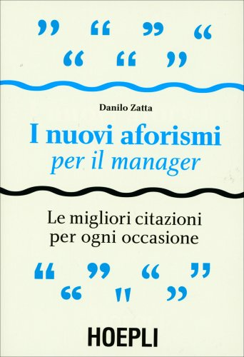 I Nuovi Aforismi per il Manager