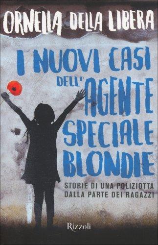 I Nuovi Casi dell'Agente Speciale Blondie