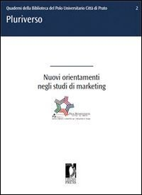 Nuovi Orientamenti Negli Studi di Marketing (eBook)
