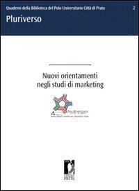 Nuovi Orientamenti Negli Studi di Marketing (eBook)