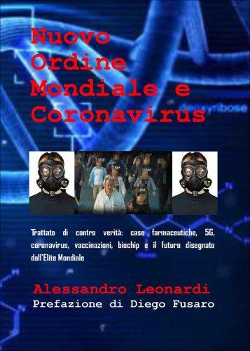 Nuovo Ordine Mondiale e Coronavirus