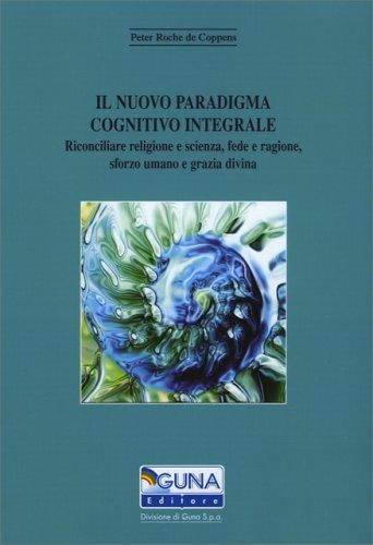 Il Nuovo Paradigma Cognitivo Integrale