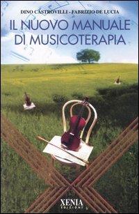 Il Nuovo Manuale di Musicoterapia