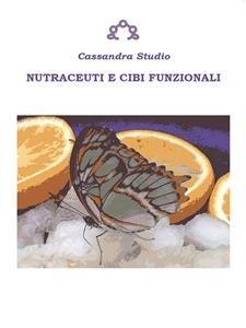 Nutraceuti e Cibi Funzionali (eBook)