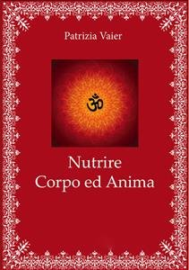 Nutrire Corpo e Anima (eBook)