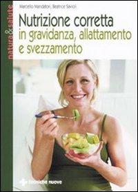 Nutrizione Corretta in Gravidanza, Allattamento e Svezzamento